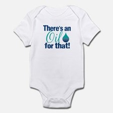 Oil for that blteal Infant Bodysuit