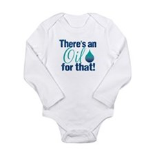 Oil for that blteal Long Sleeve Infant Bodysuit