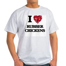 I Love Rubber Chickens T-Shirt