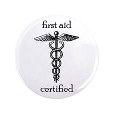 "First Aid Certified 3.5"" Button"