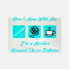 Crochet Hooker Hopped Up On Caffe Rectangle Magnet