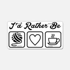 I'd Rather Be Aluminum License Plate