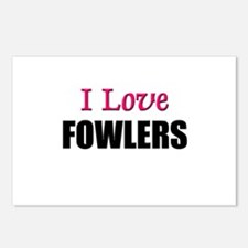 I Love FOWLERS Postcards (Package of 8)
