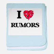 I Love Rumors baby blanket