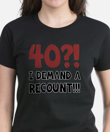 40th Birthday Gag Gift Women's Dark T-Shirt