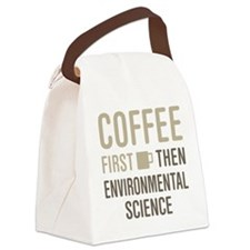 Coffee Then Environmental Science Canvas Lunch Bag