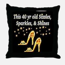 40 AND GLAMOROUS Throw Pillow