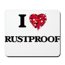 I Love Rustproof Mousepad