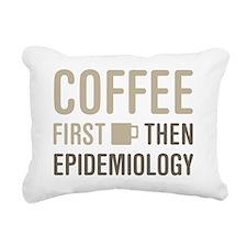 Coffee Then Epidemiology Rectangular Canvas Pillow