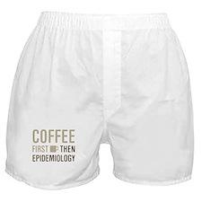 Coffee Then Epidemiology Boxer Shorts