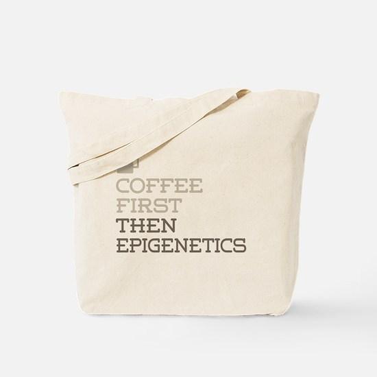 Coffee Then Epigenetics Tote Bag