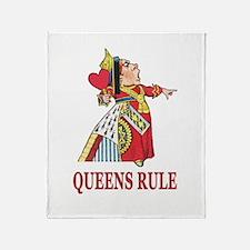 Queens Rule, says the Queen of Heart Throw Blanket