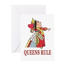 Queens Rule, says the Queen of Heart Greeting Card
