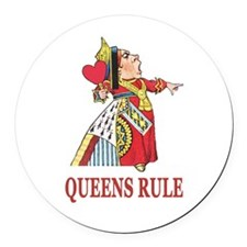 Queens Rule, says the Queen of He Round Car Magnet