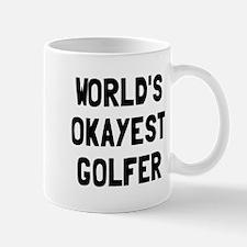World's Okayest Golfer Mug