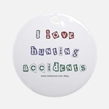 Hunting Accident Ornament (Round)