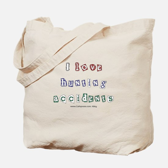 Hunting Accident Tote Bag