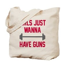 Girls just wanna have guns Tote Bag