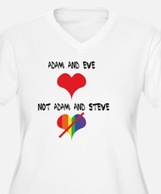 Adam and Eve not Adam and Steve. Plus Size T-Shirt