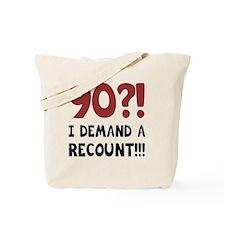 90th Birthday Gag Gift Tote Bag