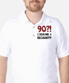 90th Birthday Gag Gift T-Shirt