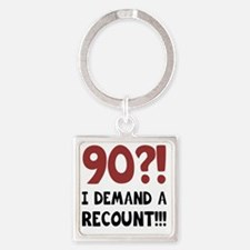 90th Birthday Gag Gift Square Keychain