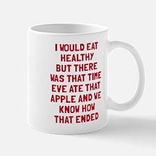 Eat healthy Mug