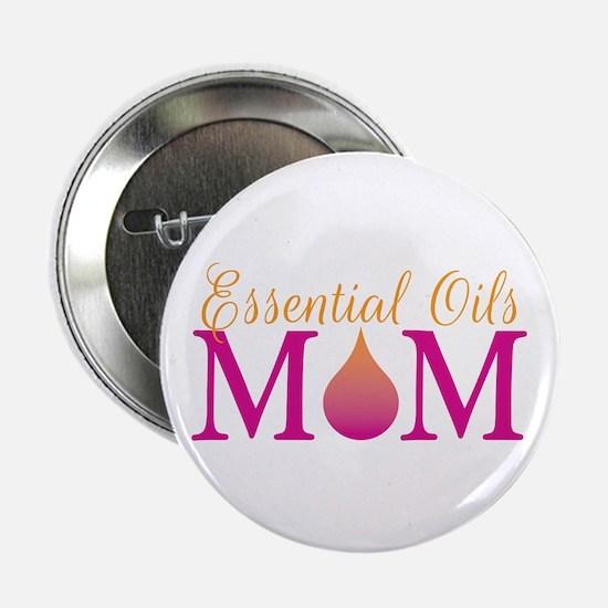 """Essential oils Mom 2.25"""" Button"""