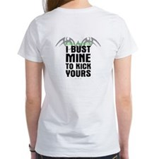 Bust Mine to Kick Yours Tee