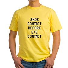 Shoe contact eye contact T
