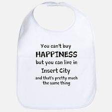 Happiness is insert city Bib