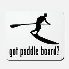 got paddle board  Mousepad