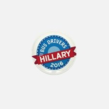 Bus Drivers for Hillary Mini Button