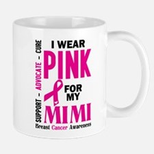 I Wear Pink For My Mimi (Breast Cancer Awareness)