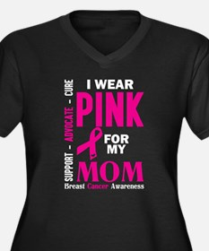 I Wear Pink For My Mom (Breast Cancer Awareness) P