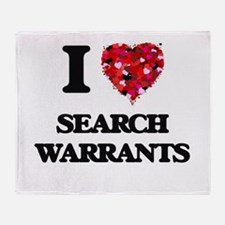 I Love Search Warrants Throw Blanket