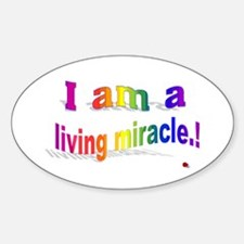A Living Miricle Sticker (Oval)
