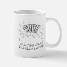 Suck - Make More Mug