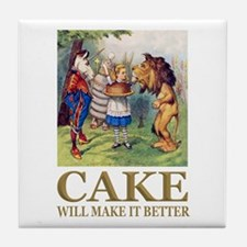 Cake Will Make It Better Tile Coaster