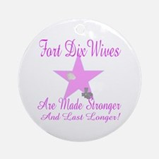 fort dix wives Ornament (Round)
