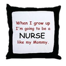 Nurse (Like My Mommy) Throw Pillow