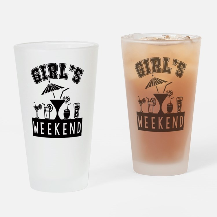 Girl's Weekend Drinking Glass