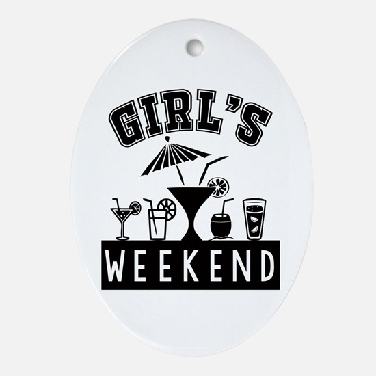 Girl's Weekend Oval Ornament