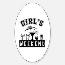 Girl's Weekend Sticker (Oval)