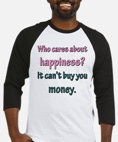 HAPPINESS CAN'T BUY MONEY Baseball Jersey