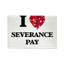 I Love Severance Pay Magnets