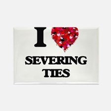I Love Severing Ties Magnets