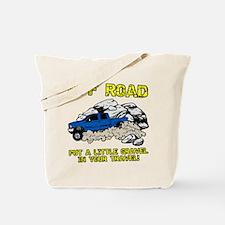 GRAVEL IN MY TRAVEL Tote Bag