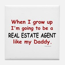 Real Estate Agent (Like My Daddy) Tile Coaster