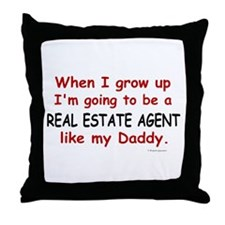 Real Estate Agent (Like My Daddy) Throw Pillow